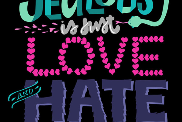 Public Marking - Jealousy is just Love & Hate at the Same Time - Lettering